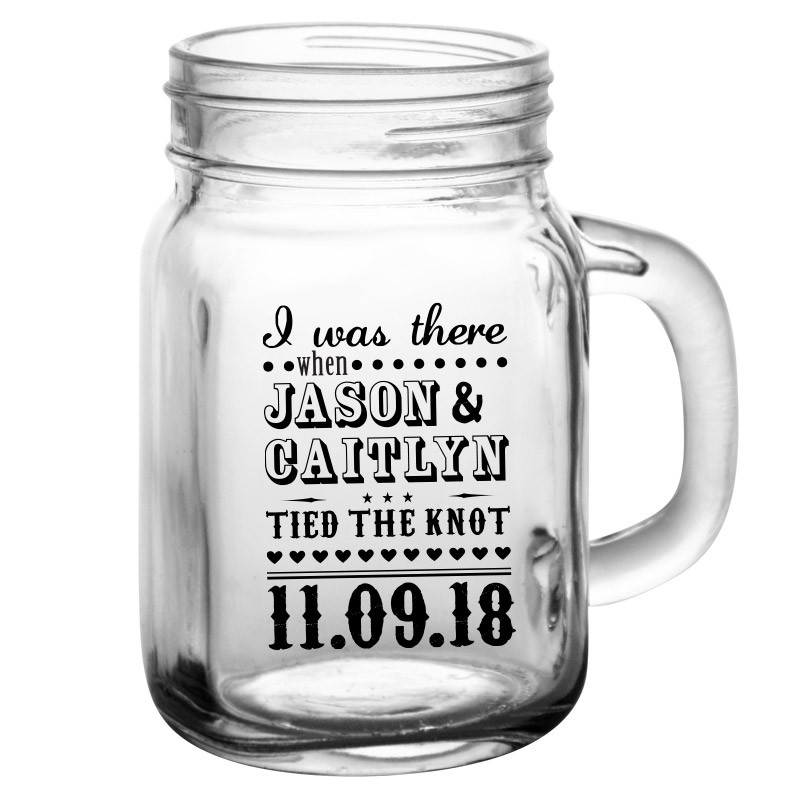 I Was There Wedding Favor Mason Jar Drinking Glass